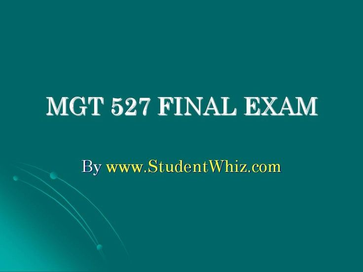 www.StudentWhiz.com MGT 527 Final Exam Answers: University of Phoenix - New Updated Course Click this link to get the Perfect tutorial http://goo.gl/b6YQkY