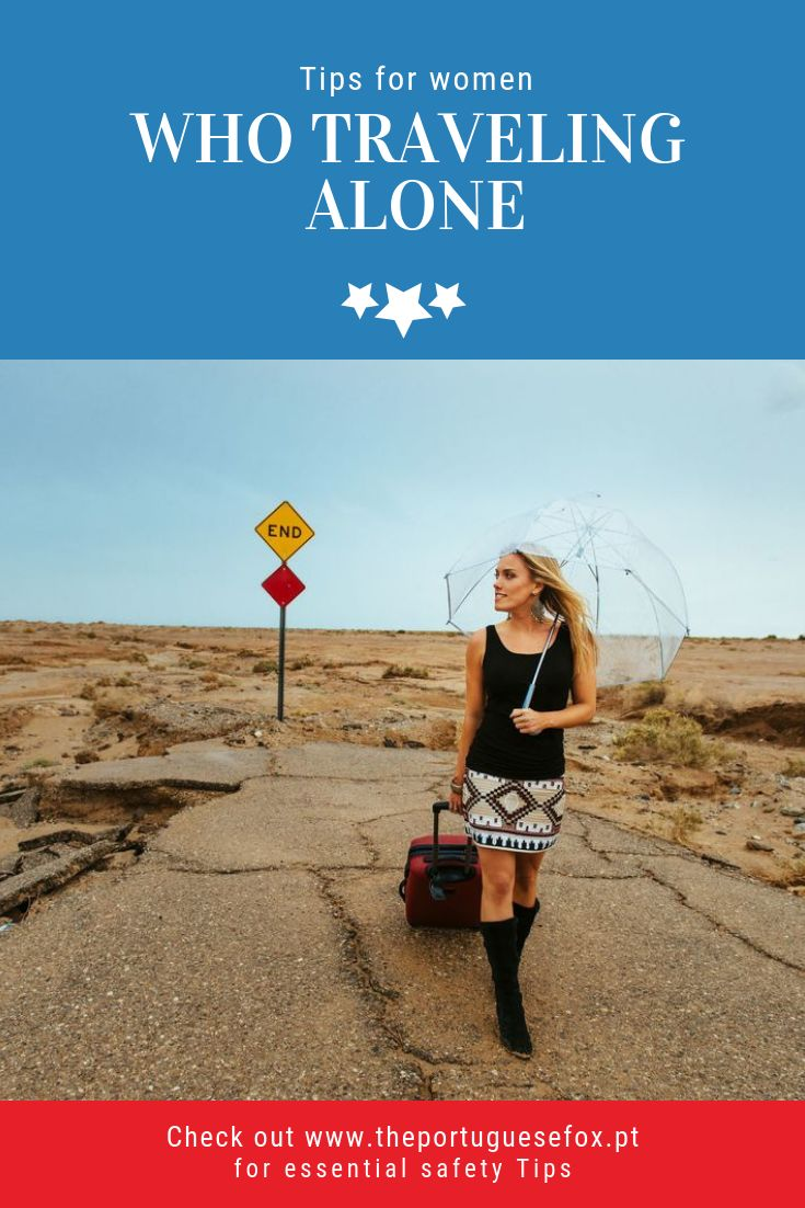 Suggestions for ladies who Touring alone