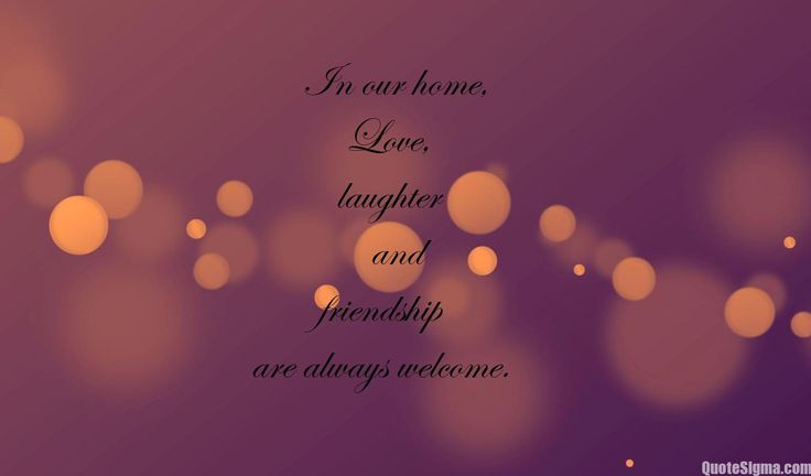 welcome quotes for guests   welcome quotes   welcome posters   welcome wallpapers   welcome home quotes  