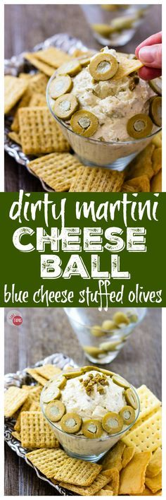 Get your drinking and eating on with my Dirty martini Cheese Ball | Take Two Tapas