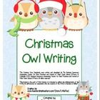 """Christmas Owl"" Writing Sheets – To Use With Your Common Core Writing Activities (color & black line versions)  http://www.teacherspayteachers.com/Product/Christmas-Owl-Writing-Sheets-For-Common-Core-Writing-color-black-line-1018049"