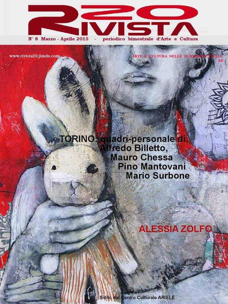 Rivista20 n8  Il Centro Culturale Ariele presenta il nuovo numero della rivista20 di marzo/aprile 2015