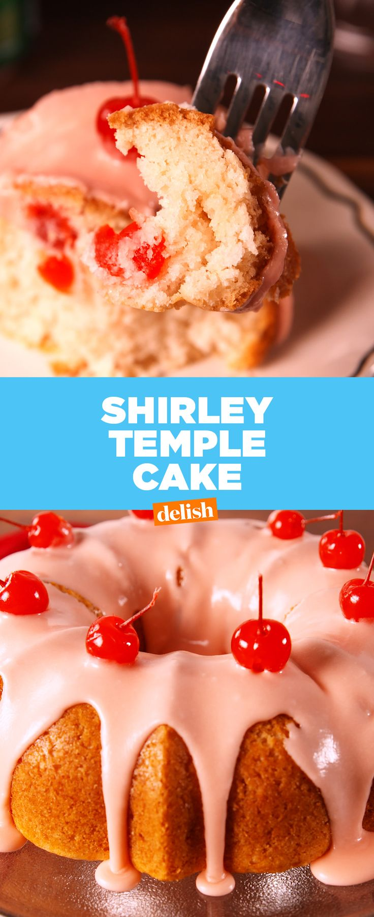 If you love Shirley Temples, you're gonna fall in love with this cake. Get the recipe at Delish.com.