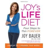 Joy's LIFE Diet: Four Steps to Thin Forever (Hardcover)By Joy Bauer
