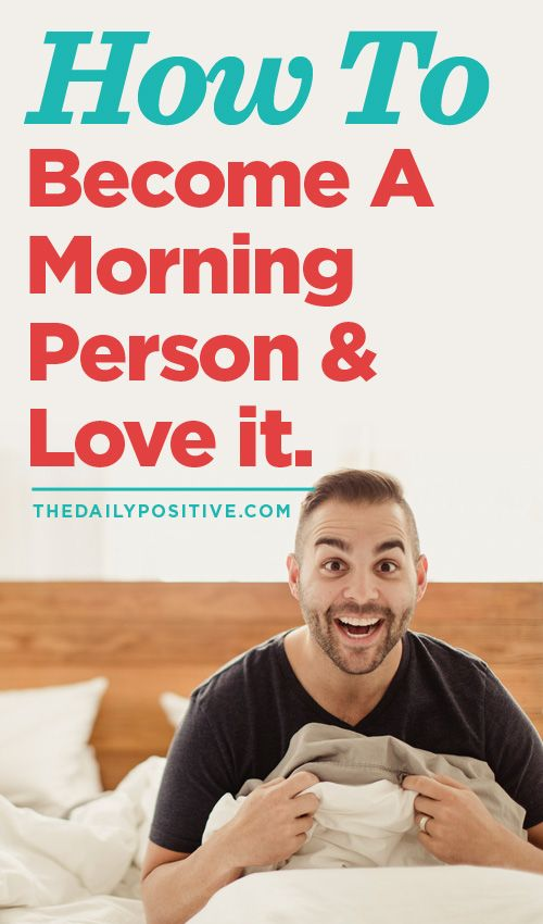 "How To Become A Morning Person ""your morning routine sets the rhythm for the rest of your day"""