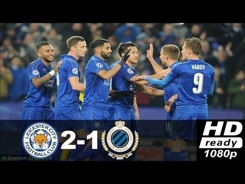 Leicester City vs Club Brugge 2 1 ●Highlights & All Goals● Champions lea...