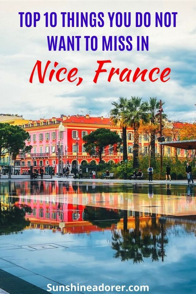 10 Things To Do In Nice You Do Not Want To Miss Sunshine Adorer