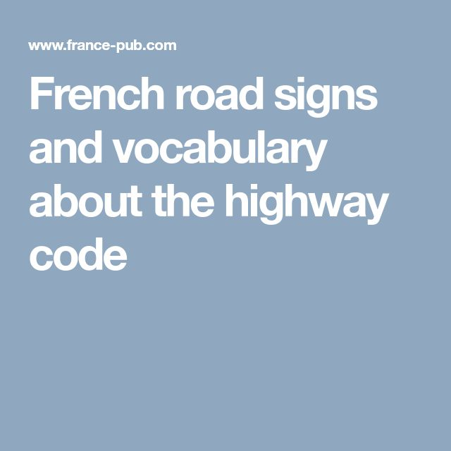 French road signs and vocabulary about the highway code