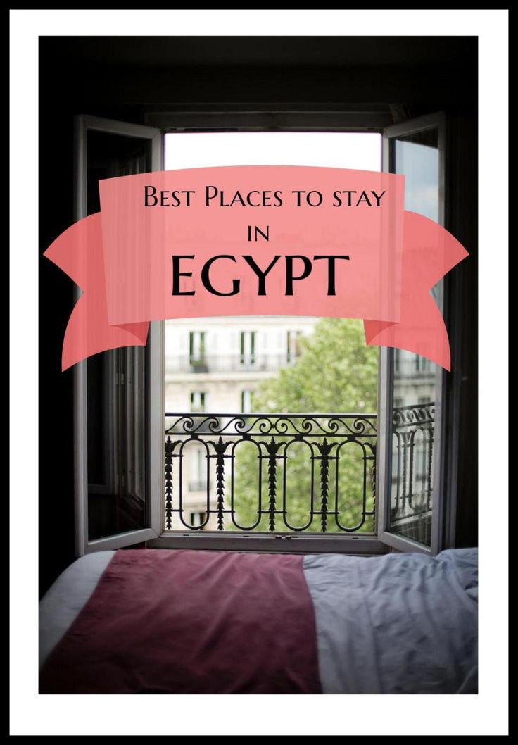If you are confused about where to stay in Egypt, then be stress free as I have compiled the Best places to stay in Egypt!