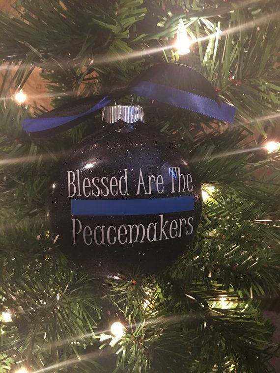 Blessed Are The Peacemakers Police Ornament by KatrinaKreates