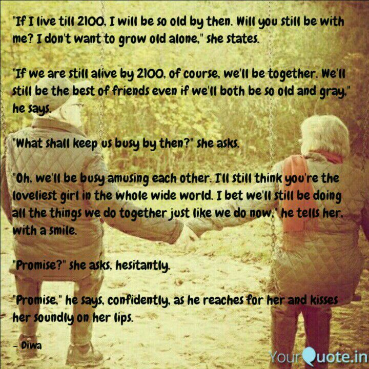 Old Age Couple Quotes: Best 20+ Growing Old Together Ideas On Pinterest