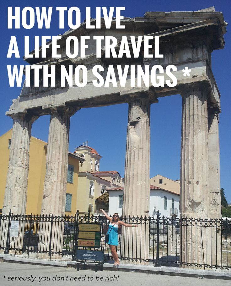 You don't need to be rich to travel, which means there really is nothing stopping you. Here's how to travel with no savings, no matter what your situation is...