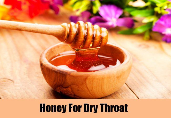 Honey For Dry Throat