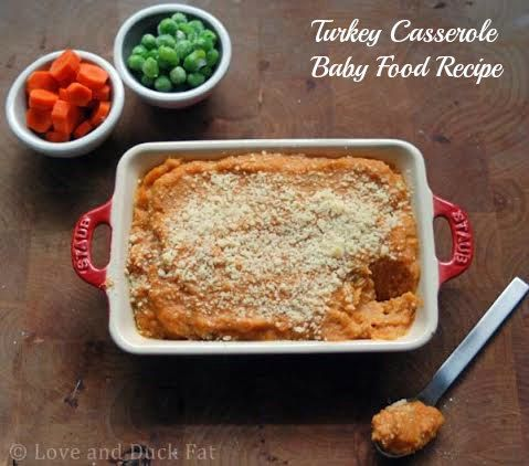 homemade turkey casserole baby food recipe for age 6 months+ (could sub chicken) via @Marni Mutrux