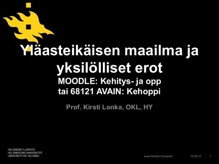 lonkaluento130913final by Kirsti Lonka via Slideshare