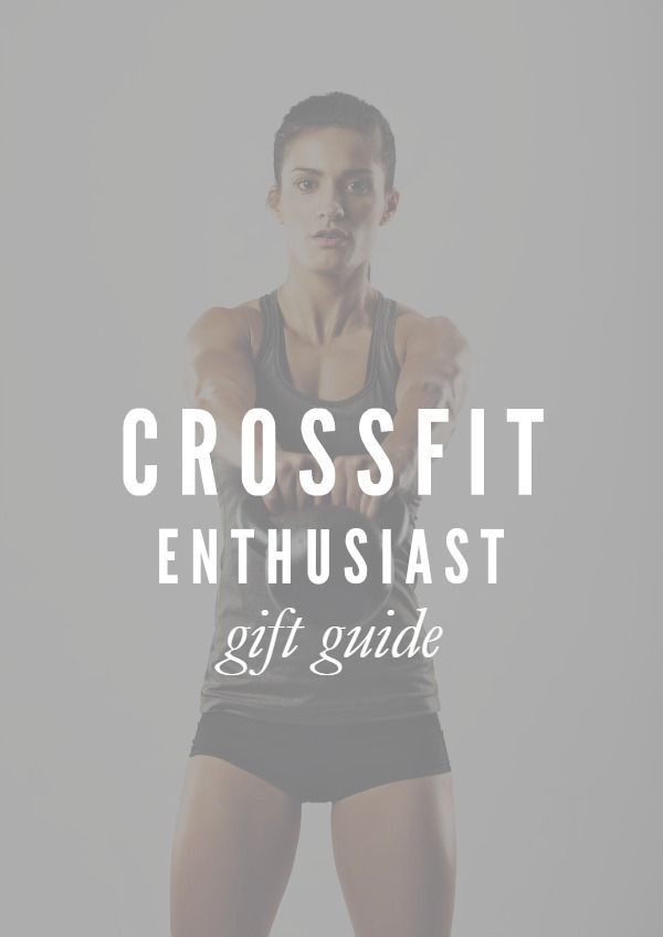 CrossFit Gift Guide -- Here are 17 must-haves and extras for the CrossFit Enthusiast on your list.