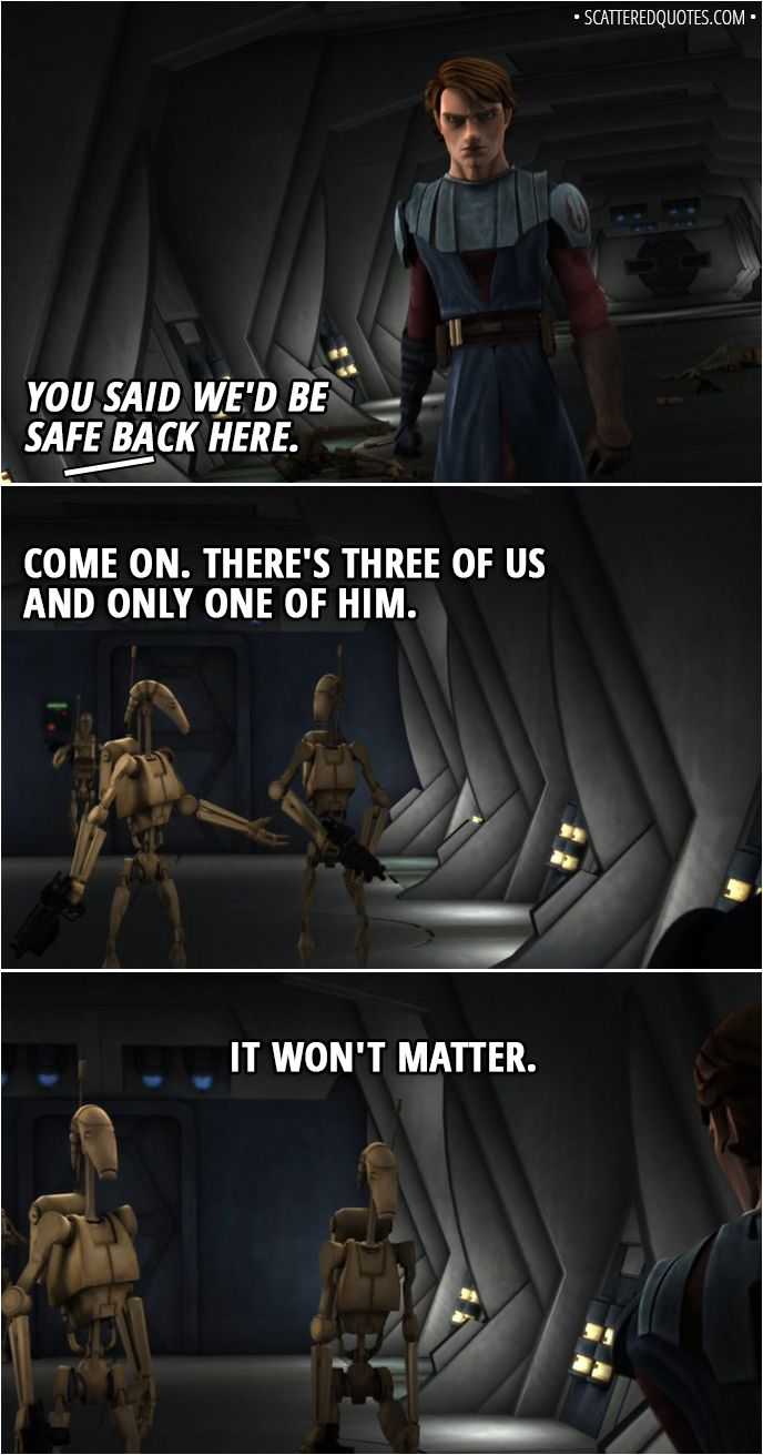 100 Best Star Wars The Clone Wars Quotes This Is A Pivotal Moment Scattered Quotes Star Wars Humor Funny Star Wars Memes Star Wars Memes