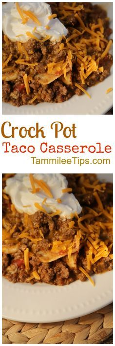 Crock Pot Taco Casserole Reicpe! So easy to make and tastes amazing. This slow cooker recipe with tortillas, hamburger and more will be a family favorite.