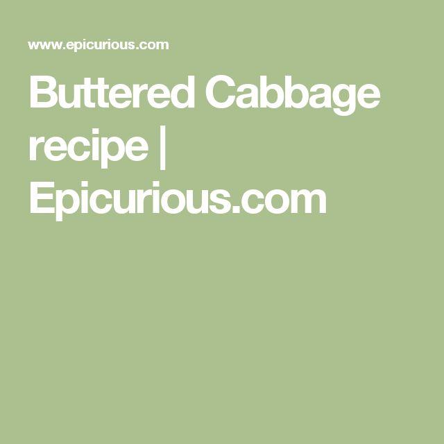 Buttered Cabbage recipe | Epicurious.com