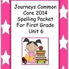 Are you excited that your district is purchasing the new Journeys Common Core 2014 Reading Series? If you teach first grade, this spelling packet w...