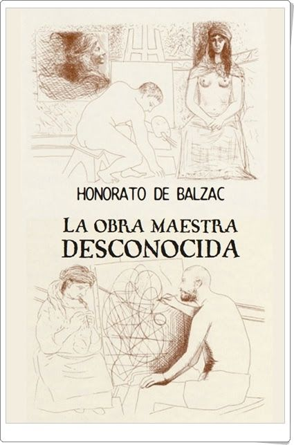 """""""La obra maestra desconocida"""" de Honorato de Balzac"""