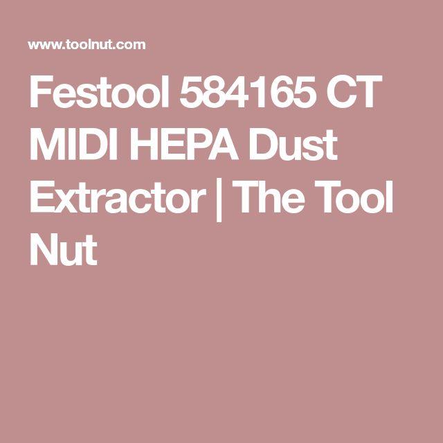 Festool 584165 CT MIDI HEPA Dust Extractor | The Tool Nut