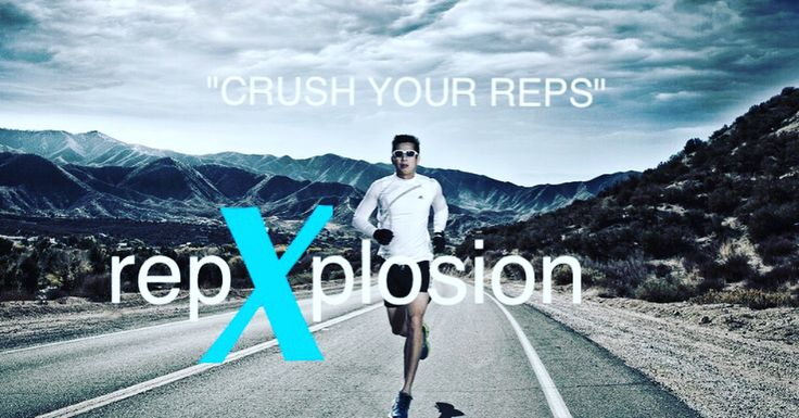 """CRUSH YOUR REPS"" - www.repXplosion.com - #running #exercise #teamhealthfit #fit #fitness #gym #gymrat #gymlife #runners #crossfit #cross #crosscountry #trackandfield #nutrition #supplements #energy #energydiet #energydrink"