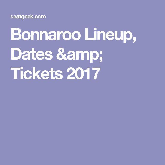 Bonnaroo Lineup, Dates & Tickets 2017
