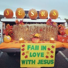 Fall in Love with Jesus - Trunk or Treat idea