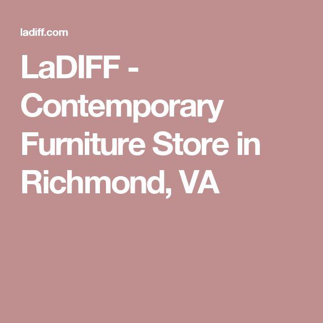 LaDIFF - Contemporary Furniture Store in Richmond, VA