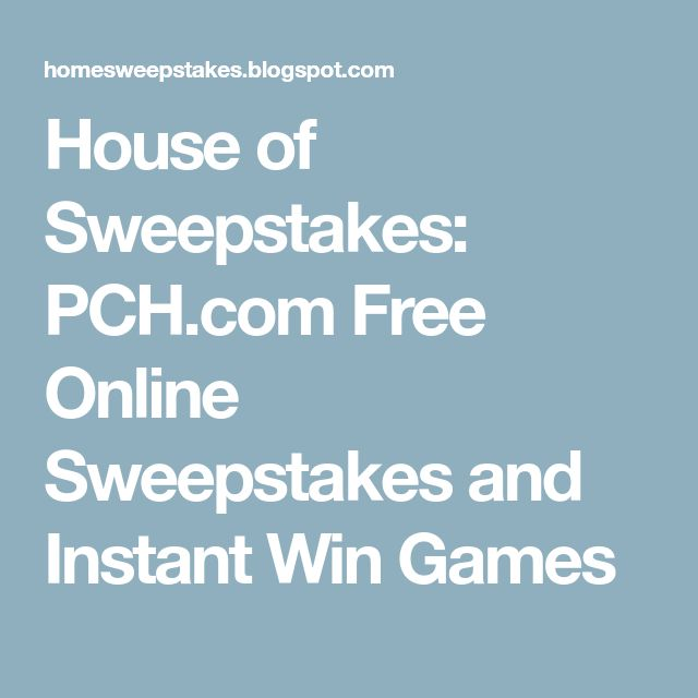 House of Sweepstakes: PCH.com Free Online Sweepstakes and Instant Win Games