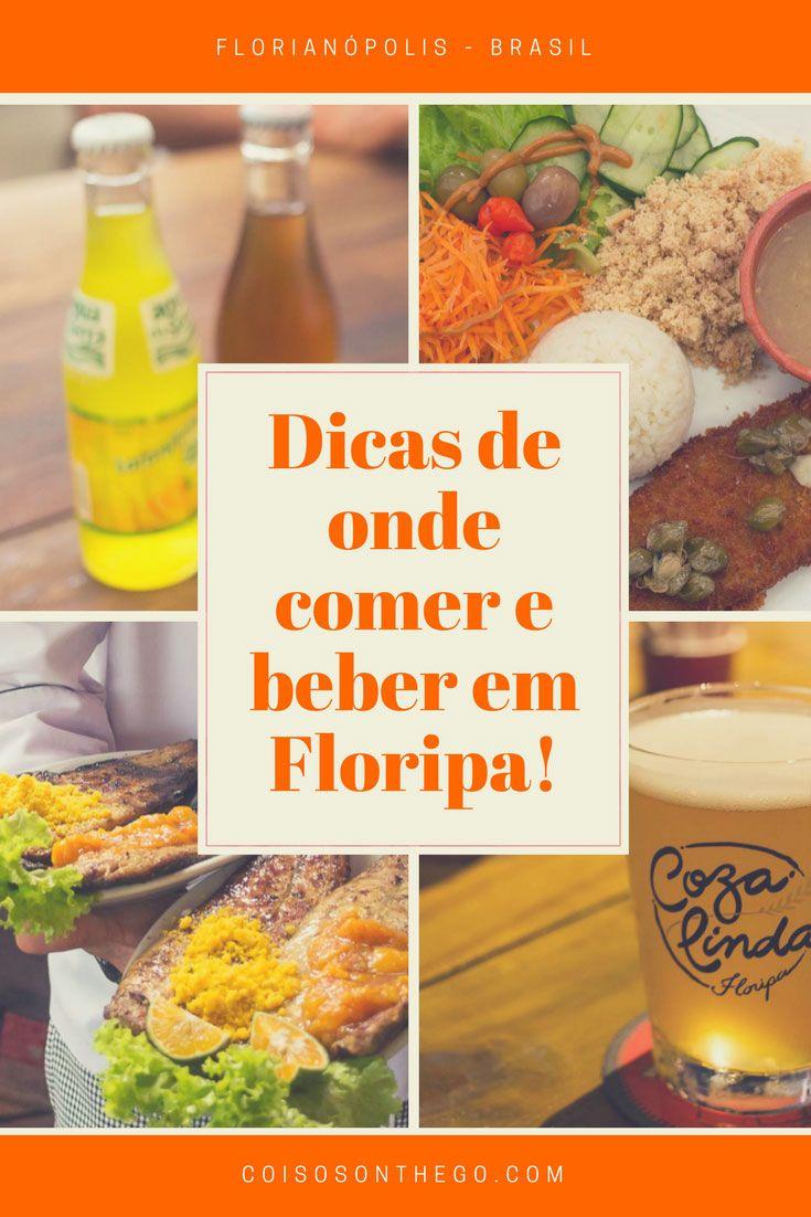 Onde comer e beber em Florianópolis: dicas dos melhores bares e restaurantes da ilha da magia em Santa Catarina