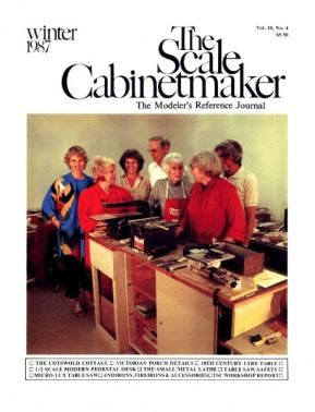 TSC Vol. 10 No. 4 The Scale Cabinetmaker, a Journal for Miniaturists. Available as a pdf download from dpllconline.com. In this issue, build a Modern pedestal table, a lyre table, accessories for your fireplace, and the Cotswold Cottage (1920s Bungalow, Part 1); Learn about table saw safety; modify your Micro-Lux table saw with 3 simple improvements; discover more tricks for using your small metal lathe, including turning between centers; and discover the intricacies of Victorian porch…