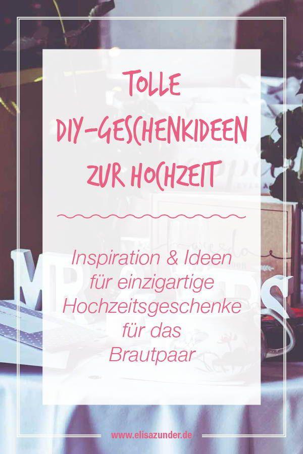 Heiraten On A Budget 10 Geschenkideen Zur Hochzeit Pinterest
