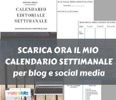 Calendario editoriale per blog e social media, da scaricare e stampare! #blogging #socialmediamarketing #smm #planning