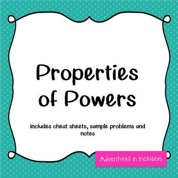 Properties of Powers Cheat Sheets - with... by Adventures in Inclusion | Teachers Pay Teachers