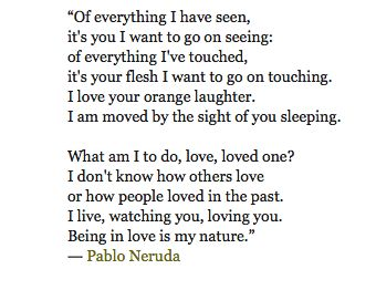 love and admiration in sonnet xvii by pablo neruda and the broken heart by john donne Poetry: poems from on the blue shore of silence, by pablo neruda posted on april 2, 2014.