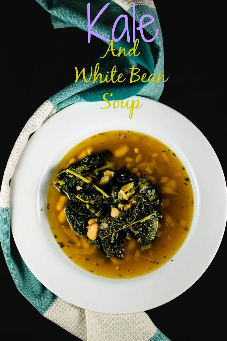 Kale and White Bean Soup- San Francisco|Chef|Food Blogger|Easy Recipes