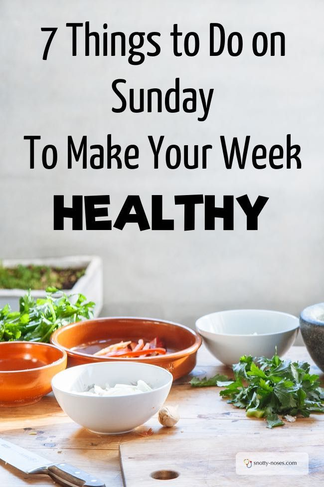 7 Things To Do On Sunday to Make Your Week Healthy | Blog ...