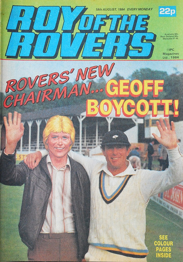 Roy Of The Rovers & Geoff Boycott
