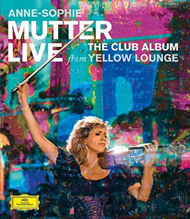 Anne-Sophie Mutter: The Club Album: Live From Yellow Lounge Blu-Ray