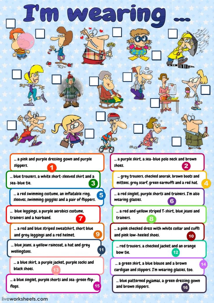 The clothes interactive and downloadable worksheet. You can do the exercises online or download the worksheet as pdf.