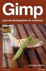 Apprendre à faire des photos et à les retoucher  Avec Gimp