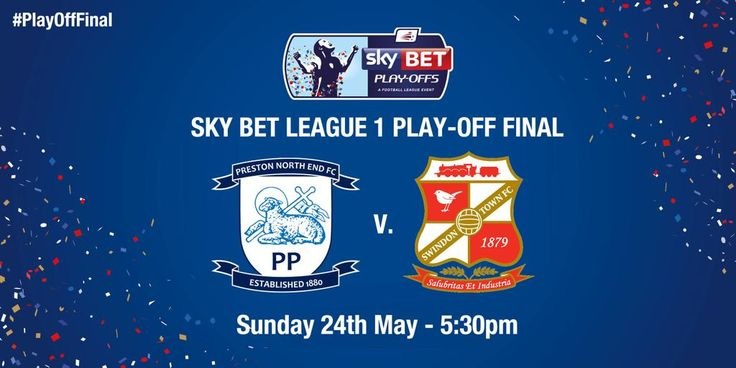 Wembley awaits. Preston North End FC v Swindon Town FC in the PlayOff Final for a place in the SkyBet Championship!