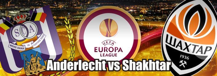 Anderlecht vs Shakhtar Stream Live - http://footballstream.live/anderlecht-vs-shakhtar-stream-live/