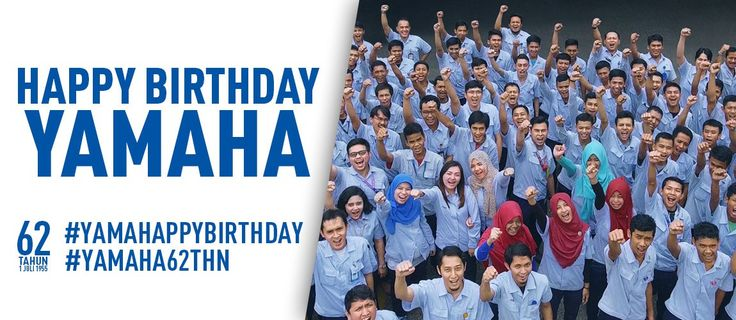 Ulang Tahun ke-62, Yamaha Motor Company (YMC) Banjir Ucapan Selamat dari PT. Yamaha Indonesia Motor Manufacturing (YIMM)