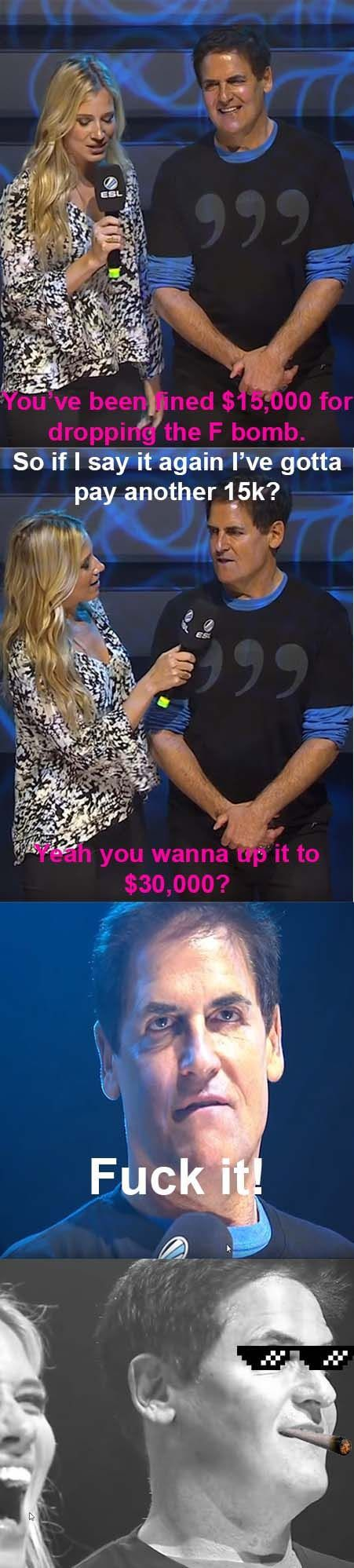 Mark Cuban fined for saying f**k in LoL championship - 9GAG