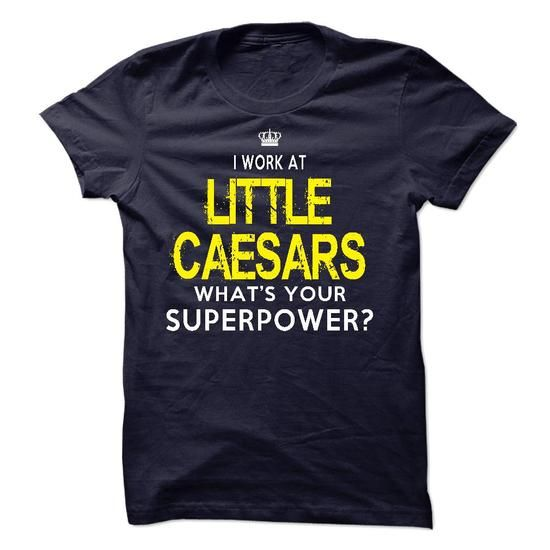 I Work At Little Caesars - #grandma gift #small gift. ORDER NOW => https://www.sunfrog.com/LifeStyle/I-Work-At-Little-Caesars.html?68278