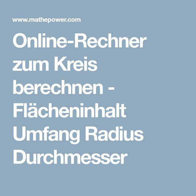 Online Rechner Zum Kreis Berechnen   Flächeninhalt Umfang Radius Durchmesser