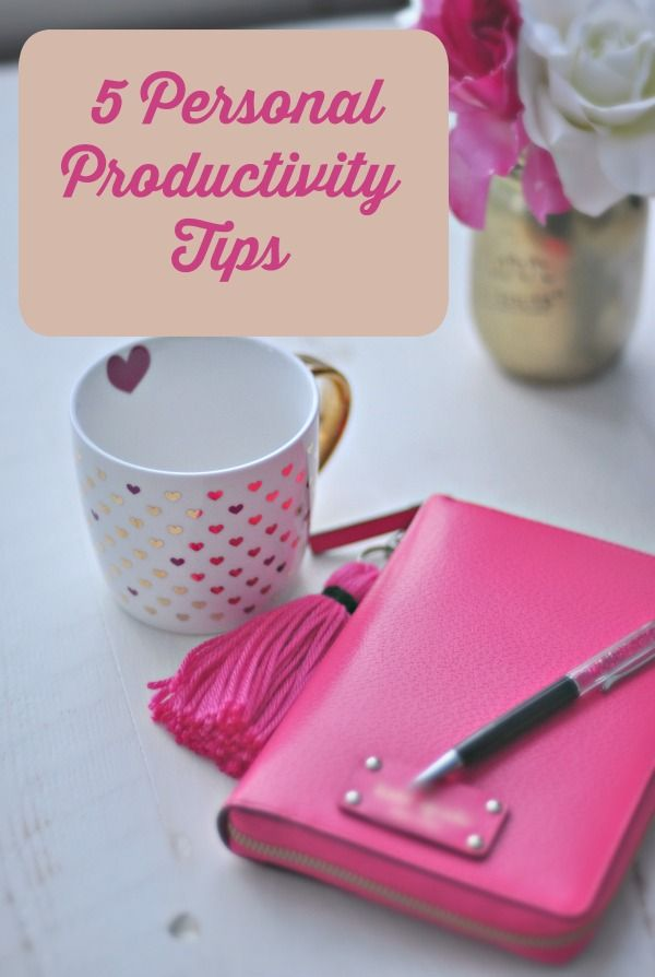 5 Personal Productivity Tips
